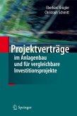 Projektverträge im Anlagenbau und für vergleichbare Investitionsprojekte (eBook, PDF)