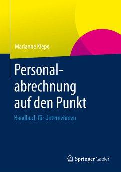 Personalabrechnung auf den Punkt (eBook, PDF) - Kiepe, Marianne