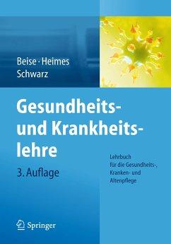 Gesundheits- und Krankheitslehre (eBook, PDF) - Schwarz, Werner; Beise, Uwe; Heimes, Silke