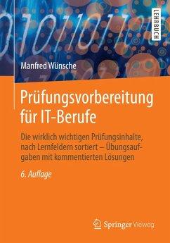 Prüfungsvorbereitung für IT-Berufe (eBook, PDF) - Wünsche, Manfred