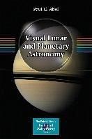 Visual Lunar and Planetary Astronomy (eBook, PDF) - Abel, Paul G.