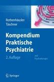 Kompendium Praktische Psychiatrie (eBook, PDF)