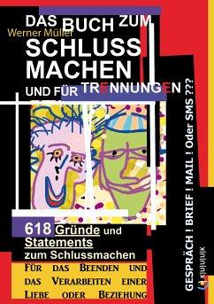 Das Buch zum Schluss Machen und für Trennungen (eBook, ePUB) - Müller, Werner