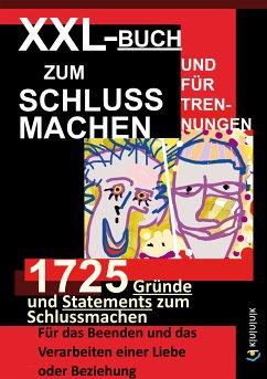XXL-Buch zum Schluss Machen und für Trennungen (eBook, ePUB) - Müller, Werner
