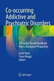 Co-occurring Addictive and Psychiatric Disorders (eBook, PDF)