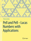 Pell and Pell-Lucas Numbers with Applications (eBook, PDF)