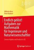 Endlich gelöst! Aufgaben zur Mathematik für Ingenieure und Naturwissenschaftler (eBook, PDF)