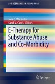 E-Therapy for Substance Abuse and Co-Morbidity (eBook, PDF)