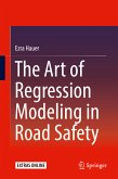 The Art of Regression Modeling in Road Safety (eBook, PDF)