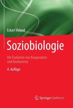 Soziobiologie (eBook, PDF) - Voland, Eckart