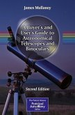 A Buyer's and User's Guide to Astronomical Telescopes and Binoculars (eBook, PDF)