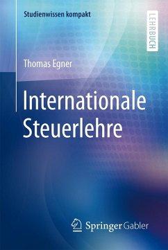 Internationale Steuerlehre (eBook, PDF) - Egner, Thomas