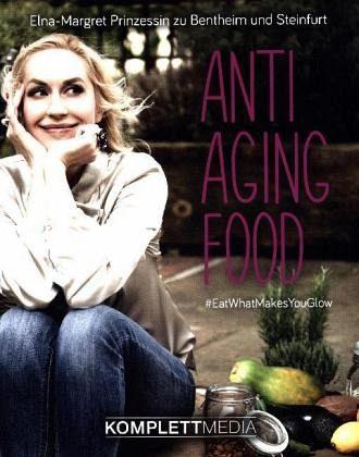 Anti Aging Food - Bentheim und Steinfurt, Elna-Margret zu