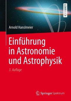 Einführung in Astronomie und Astrophysik (eBook, PDF) - Hanslmeier, Arnold