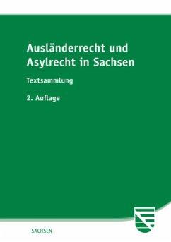 Ausländerrecht und Asylrecht in Sachsen