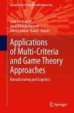 Applications of Multi-Criteria and Game Theory Approaches (eBook, PDF)