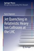Jet Quenching in Relativistic Heavy Ion Collisions at the LHC (eBook, PDF)