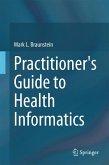 Practitioner's Guide to Health Informatics (eBook, PDF)