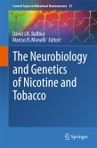 The Neurobiology and Genetics of Nicotine and Tobacco (eBook, PDF)