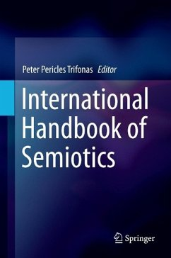 International Handbook of Semiotics (eBook, PDF)