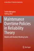 Maintenance Overtime Policies in Reliability Theory (eBook, PDF)