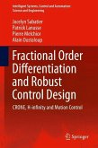 Fractional Order Differentiation and Robust Control Design (eBook, PDF)