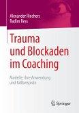 Trauma und Blockaden im Coaching (eBook, PDF)