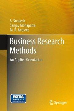 Business Research Methods (eBook, PDF) - Sreejesh, S.; Mohapatra, Sanjay; Anusree, M. R.