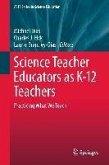 Science Teacher Educators as K-12 Teachers (eBook, PDF)