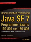 Oracle Certified Professional Java SE 7 Programmer Exams 1Z0-804 and 1Z0-805 (eBook, PDF)
