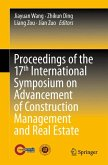 Proceedings of the 17th International Symposium on Advancement of Construction Management and Real Estate (eBook, PDF)