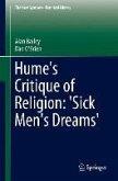Hume's Critique of Religion: 'Sick Men's Dreams' (eBook, PDF)