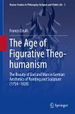 The Age of Figurative Theo-humanism (eBook, PDF)