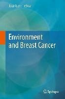 Environment and Breast Cancer (eBook, PDF)
