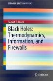 Black Holes: Thermodynamics, Information, and Firewalls (eBook, PDF)
