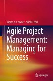 Agile Project Management: Managing for Success (eBook, PDF)