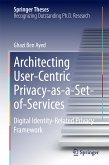 Architecting User-Centric Privacy-as-a-Set-of-Services (eBook, PDF)