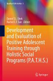 Development and Evaluation of Positive Adolescent Training through Holistic Social Programs (P.A.T.H.S.) (eBook, PDF)