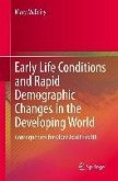 Early Life Conditions and Rapid Demographic Changes in the Developing World (eBook, PDF)