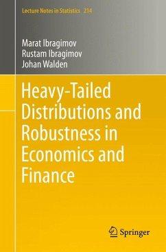 Heavy-Tailed Distributions and Robustness in Economics and Finance (eBook, PDF) - Ibragimov, Marat; Ibragimov, Rustam; Walden, Johan