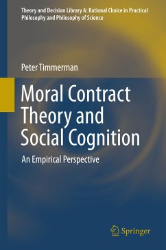 Moral Contract Theory and Social Cognition (eBook, PDF) - Timmerman, Peter