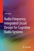 Radio Frequency Integrated Circuit Design for Cognitive Radio Systems (eBook, PDF)