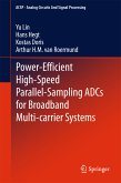 Power-Efficient High-Speed Parallel-Sampling ADCs for Broadband Multi-carrier Systems (eBook, PDF)