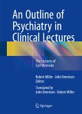 An Outline of Psychiatry in Clinical Lectures (eBook, PDF)
