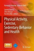 Physical Activity, Exercise, Sedentary Behavior and Health (eBook, PDF)
