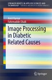 Image Processing in Diabetic Related Causes (eBook, PDF)