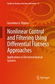 Nonlinear Control and Filtering Using Differential Flatness Approaches (eBook, PDF)