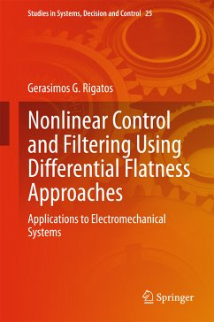Nonlinear Control and Filtering Using Differential Flatness Approaches (eBook, PDF) - Rigatos, Gerasimos G.