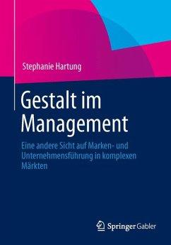Gestalt im Management (eBook, PDF) - Hartung, Stephanie