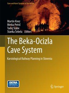 The Beka-Ocizla Cave System (eBook, PDF)
